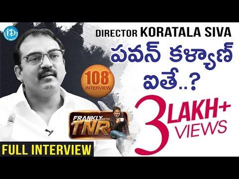 """Bharath Ane Nenu"" Pawan Kalyan Aithe? | Koratala Siva Exclusive Interview #108 | Frankly With TNR"