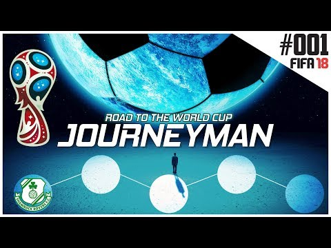 Fifa 18 Career Mode - Journeyman - Road to the World Cup - Ep 1 - Shamrock Rovers  (2018)