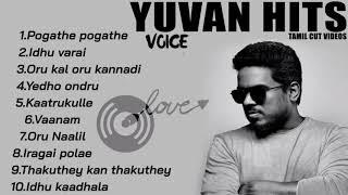 Yuvan Shankar Raja   Jukebox   Love Songs   Tamil Hits   Tamil Songs   Non Stop