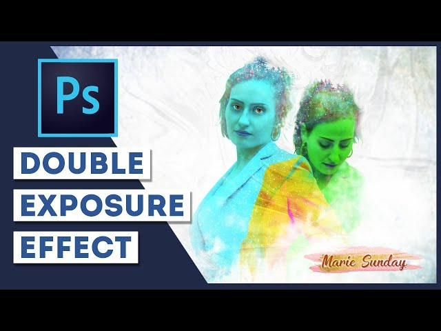 Photoshop CC 2018 - Double Exposure Photo Effect
