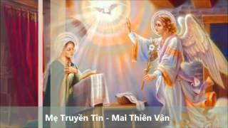 Mẹ Truyền Tin  -  Mai Thiên Vân
