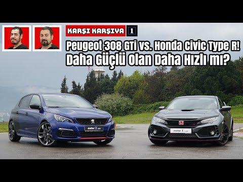 Peugeot 308 GTi vs. Honda Civic Type R!   Daha Güçlü Olan Daha Hızlı mı?   Karşı Karşıya