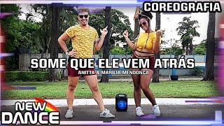 Baixar Some Que Ele Vem Atrás - Anitta e Marilia Mendonça NEWDANCE COREOGRAFIA