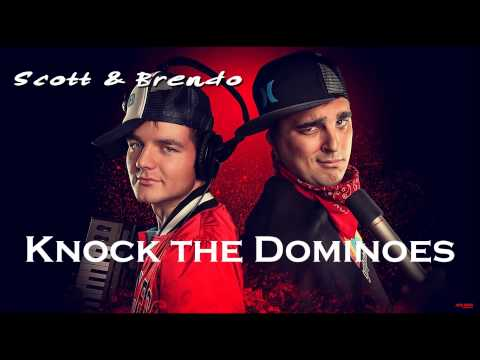 Scott & Brendo | Knock the Dominoes