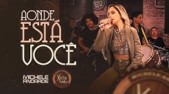 Michele Andrade - Aonde está você ( Xote Bar Vol.1 )