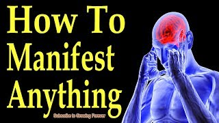 How To Manifest Anything ~ Subconscious Mind Power Secret