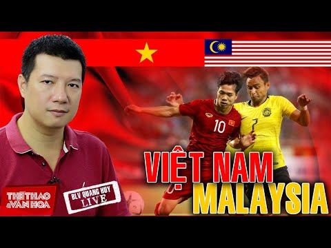 [VTV6 TRỰC TIẾP BÓNG ĐÁ] Việt Nam vs Malaysia. Bình luận và dự đoán tỷ số cùng BLV Vũ Quang Huy
