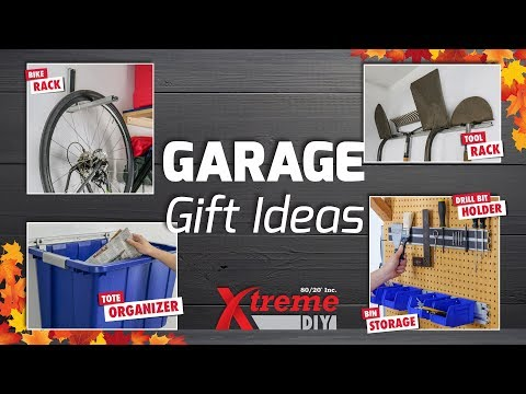 80/20 Inc: Xtreme DIY – Garage Gift Ideas