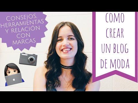 Como crear un Blog de Moda: herramientas, redes sociales, publicidad, y relación con marcas!