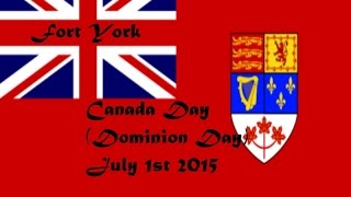 Canada Day Fort York 2015 (Dominion Day)