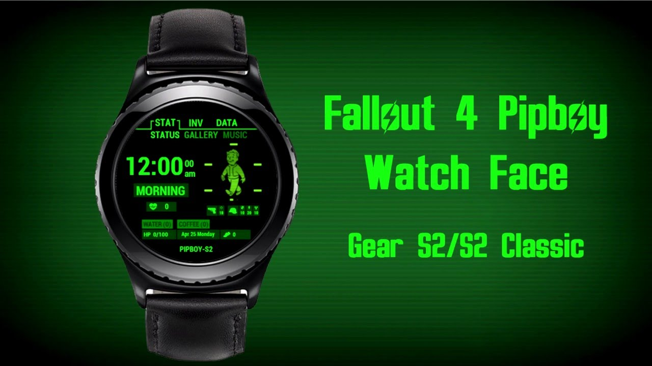 Gear S2 Watch Face Fallout 4 Pip Boy Youtube