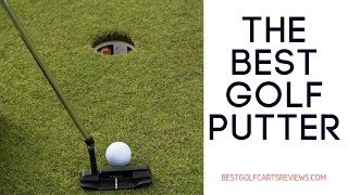 Top 10 best golf putter 2017 2018