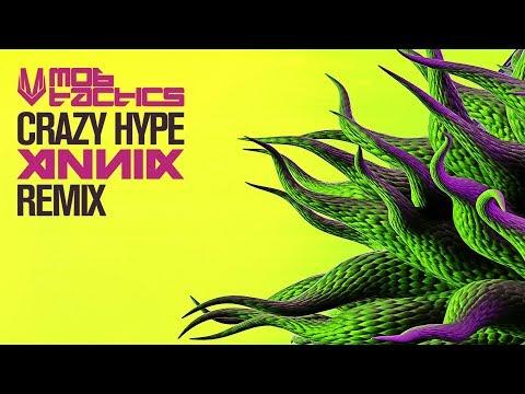 Mob Tactics - Crazy Hype (Annix Remix)