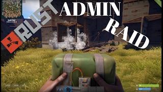Rust admin base raid