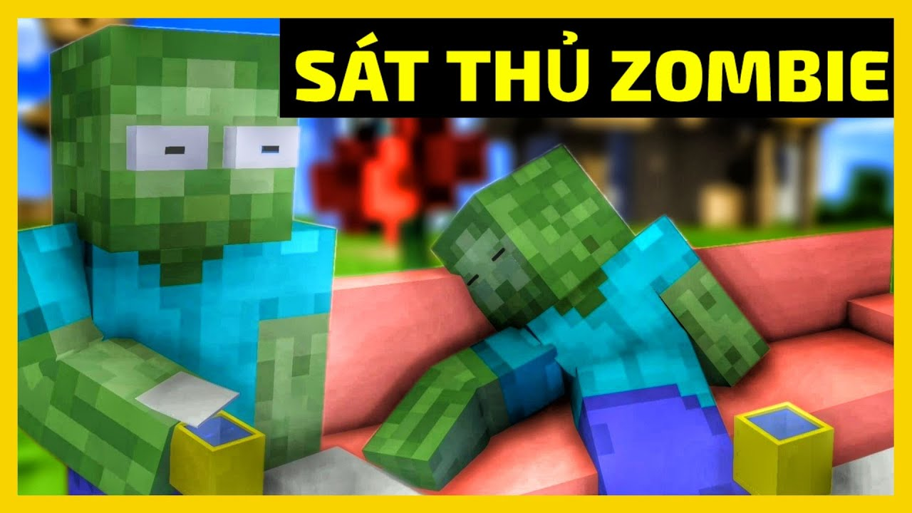 [ Lớp Học Quái Vật ] Khi Zombie Trở Thành Sát Thủ - Khi Cảnh Giác Với Người Lạ - Minecraft Animation