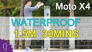 Moto X4 Waterproof Test | under 1.5 meters for 30 minutes | Immersion test