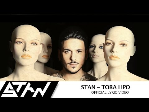 STAN - Τώρα Λείπω | STAN -  Tora Lipo (Official Lyric Video)