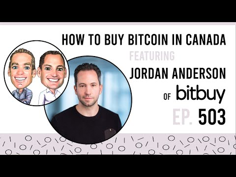 How to Buy Bitcoin in Canada (2021) with Bitbuy COO Jordan Anderson