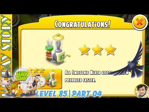 Surprise Smoothy Machine Got 3 Stars Running Faster 15 In Hay Day Level 85 | Part 04