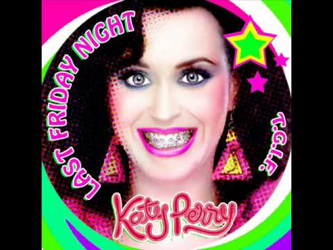 Katy Perry - Last Friday Night [AUDIO]