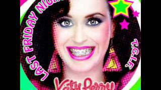 Katy Perry - Last Friday Night  HQ Music