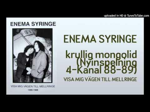 Enema Syringe - Krullig Mongolid (Nyinspelning 4-Kanal 88-89)