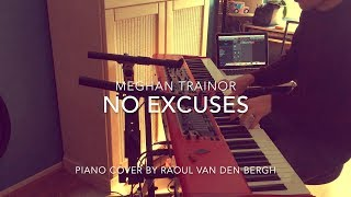 Meghan Trainor - No Excuses (Piano Cover + Sheets)