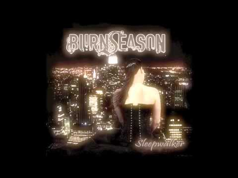 Burn Season  The Truth NEW SONG