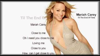 Mariah Carey - Till The End Of Time ( Lyrics )