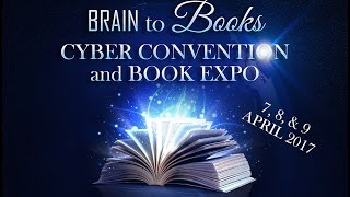 Brain to Books Cyber Convention and Book Expo 2017