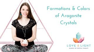 The Healing Properties of Aragonite - Formations & Colors