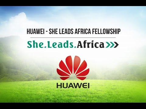 She Leads Africa Selects Six Female Entrepreneurs for Huawei Fellowship