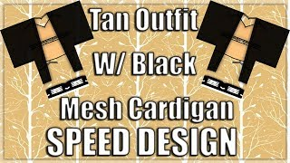 Tan Outfit w/ Black Mesh Cardigan | ROBLOX Speed Design
