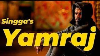 Yamraj    Deep Kahlon    Singga    Latest Punjabi Song 2019