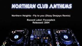 Northern Heightz - Fly to you (Dizzy Deejays Remix)
