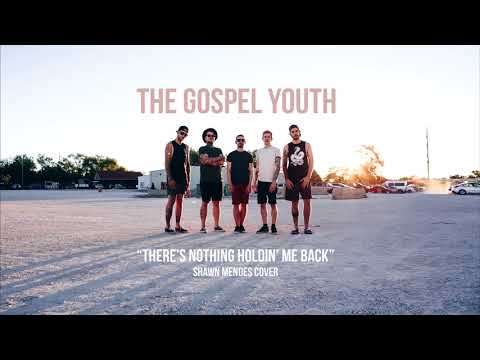 The Gospel Youth - There's Nothing Holdin'...