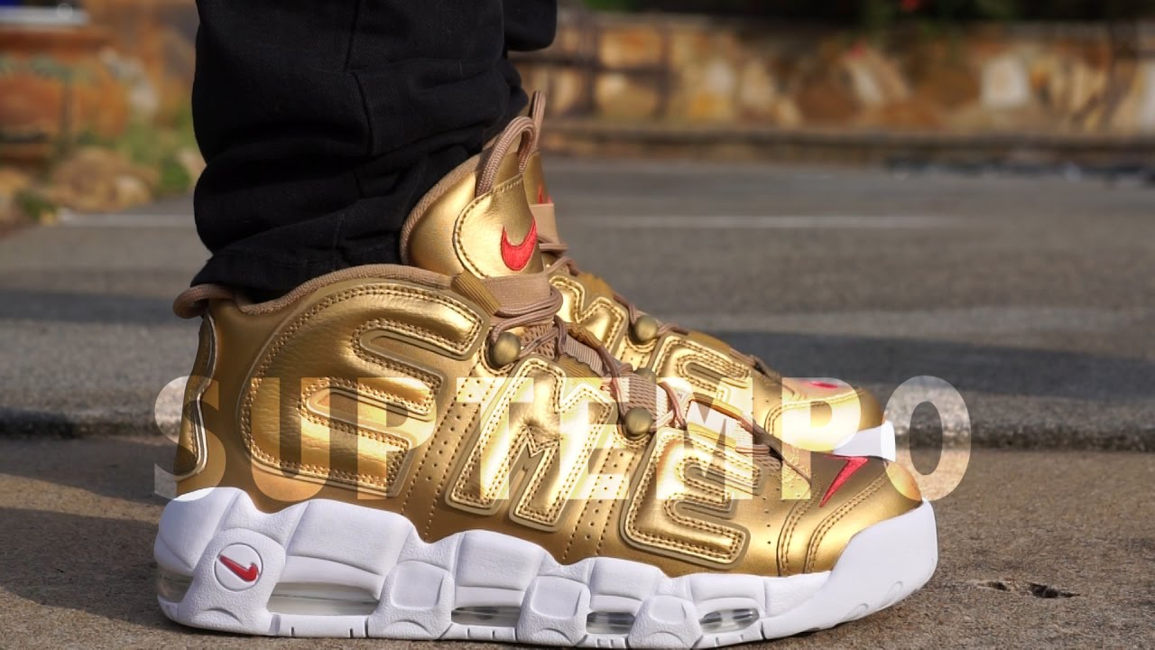 c84d53eb49e Supreme x Nike Air More Uptempo GOLD on Feet Video