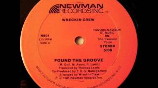 Wreckin Crew -  Found The Groove  1981