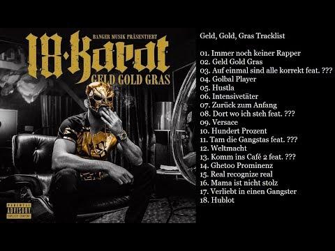 18 Karat Geld Gold Gras Tracklist (3G)