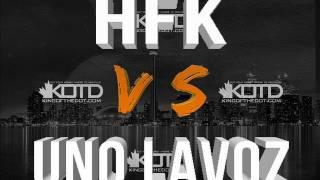 KOTD - Rap Battle - HFK vs Uno Lavoz