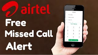How to Activate free Missed call Alert on Airtel | Set missed call alert on iphone 7