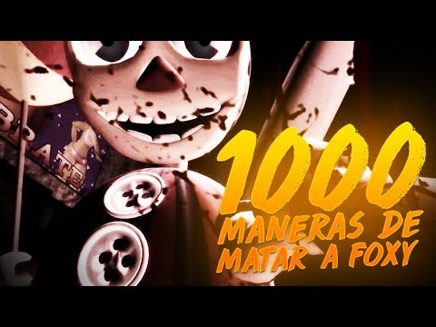 1000 MANERAS DE TORTURAR A FOXY (FIVE NIGHTS AT FREDDYS )  | BersGamer