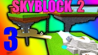 [ROBLOX: Skyblock 2] - Lets Play Ep 3 - IRON! More Chickens!