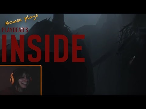 Mowse Plays: Inside - This Boy Has No Face