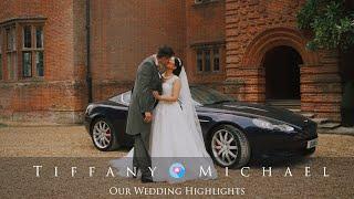 Tiffany& Michael - Our Wedding Highlights