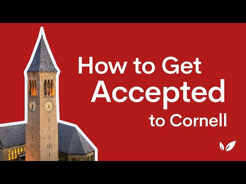 How to Get Into Cornell University