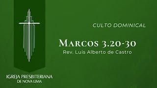 [Culto Dominical] Exposição de Marcos 3.20-30 | IPNL | 27.09.2020