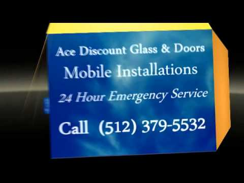 Ace Discount Glass & Doors in Austin TX 78759, Round Rock TX 78681