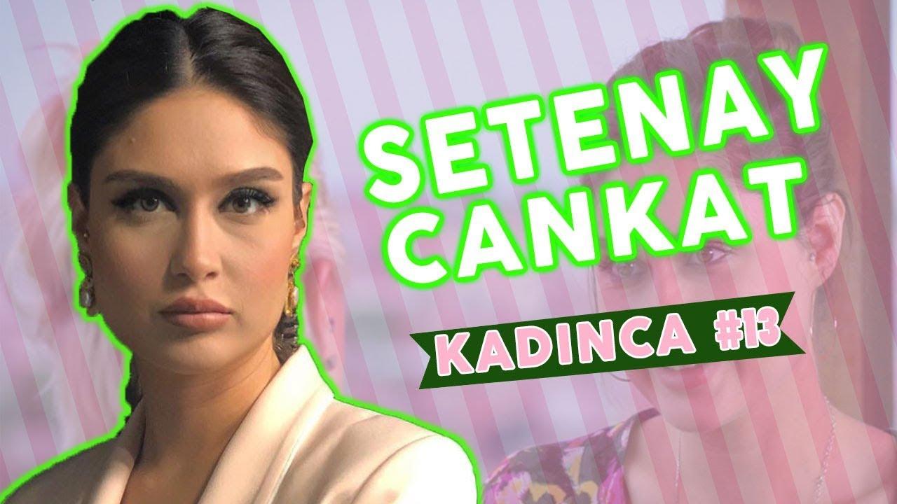 Setenay Cankat – Pelin Çini ile Kadınca – 13.Bölüm