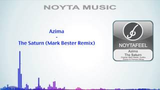 Azima - The Saturn (Mark Bester Remix)